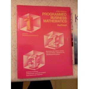 Programmed Business Mathematics, Book 1: Business Math Fundamentals