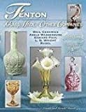 img - for Fenton Glass Made for Other Companies 1907-1980, Identification & Value Guide, Weil Ceramics, Abels Wasserburg, Edward Paul, L.G. Wright, Rubel book / textbook / text book