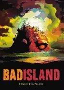 Download Bad Island (Turtleback School & Library Binding Edition)