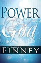Power From God by Charles Finney