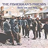 Fisherman's Friends Suck 'em and Sea