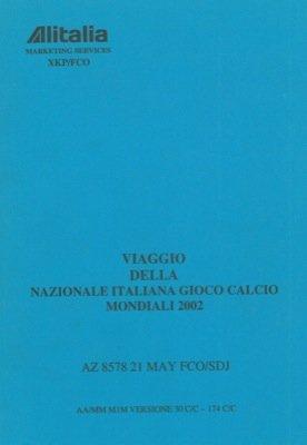 viaggio-della-nazionale-italiana-giuoco-calcio-mondiali-2002-21-may-az-8578