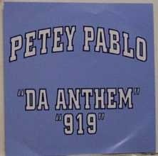 Petey Pablo - Da Anthem (CD Single) - Zortam Music