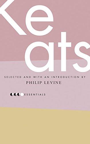Essential Keats: Selected by Philip Levine (Essential Poets)