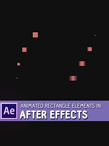Animated Rectangle Elements in After Effects
