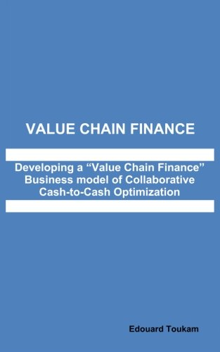 Value Chain Finance: Developing a