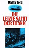 Die letzte Nacht der Titanic,