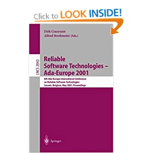 Reliable Software Technologies - Ada-Europe 2001: 6th Ada-Europe International Conference on Reliable Software Technologies Leuven, Belgium, May ... (Lecture Notes in Computer Science)