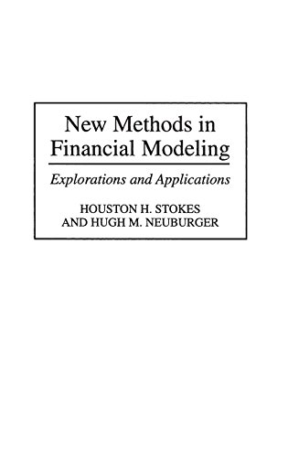 New Methods in Financial Modeling: Explorations and Applications (Investment Banking Modeling compare prices)