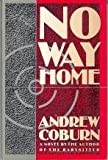 No way Home (0525934707) by Coburn, Andrew