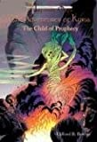 The Child Of Prophecy: The Imperium Saga: The Adventures of Kyria