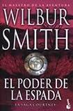 echange, troc Wilbur Smith - El Poder de La Espada