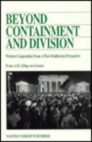 Beyond Containment and Division:Western Cooperation from a Post-Totalitarian Perspective