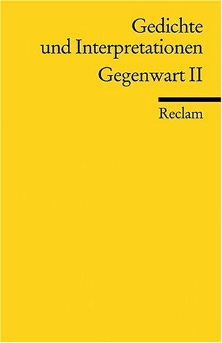 Gedichte und Interpretationen / Gegenwart II: BD 7