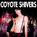 Coyote Shivers