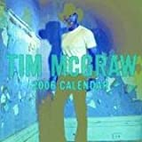 Tim McGraw: 2006 Wall Calendar (0740754092) by Signatures Network