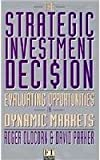 Strategic Investment Decision (Financial Times Management) (0273617796) by Oldcorn, Roger
