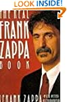 The Real Frank Zappa Book (Picador Bo...