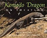 Komodo Dragons: On Location (0688137768) by Darling, Kathy