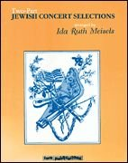 Jewish Concert Selections 2-Part by Ida Ruth…