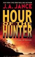 Hour of the Hunter, J.A. Jance
