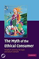 Hot Sale The Myth of the Ethical Consumer Hardback with DVD