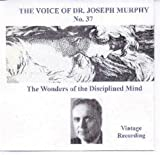 The Voice of Joseph Murphy Audio Cd No. 37. The Wonders of the Disciplined Mind