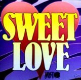 Sweet Love (As Seen on TV's Mystic Music)