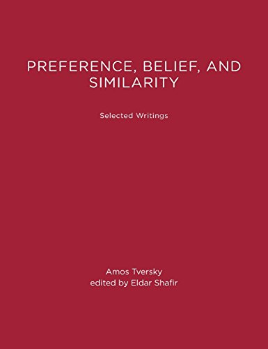Preference, Belief, and Similarity: Selected Writings (MIT Press)