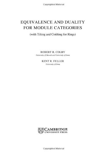 Equivalence and Duality for Module Categories with Tilting and Cotilting for Rings Hardback (Cambridge Tracts in Mathematics)