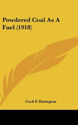 Powdered Coal as a Fuel (1918)