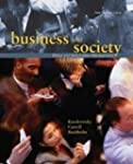 Business and Society: Ethics and Stak...