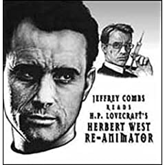 Jeffrey Combs Reads H. P. Lovecraft's Herbert West - Re-Animator
