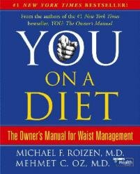You On A Diet: The Owner'S Manual For Waist Management