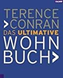 Das ultimative Wohnbuch. (3766716158) by Terence Conran