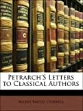 img - for Petrarch'S Letters to Classical Authors book / textbook / text book
