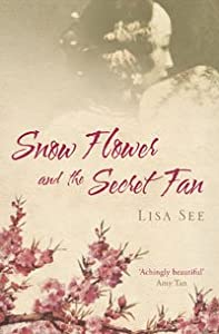 Cover of &quot;Snow Flower And The Secret Fan&amp;...