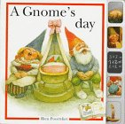 A Gnome's Day (1579090206) by Poortvliet, Rien