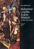 echange, troc Jerzy Malinowski - Malarstwo i rzezba Zydow Polskich w XIX i XXw