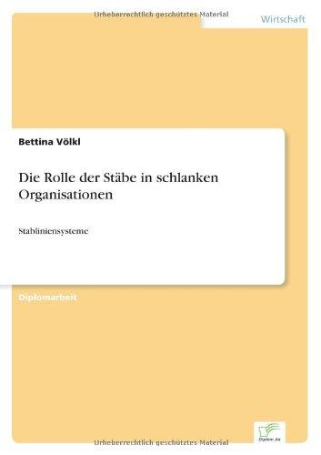 Die Rolle der Stäbe in schlanken Organisationen: Stabliniensysteme (German Edition)