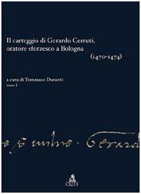 Il carteggio di Gerardo Cerruti, oratore sforzesco