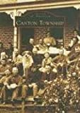 img - for Canton Township (MI) (Images of America) book / textbook / text book
