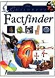 The Children's Factfinder: Thousands of Facts at Your Fingertips