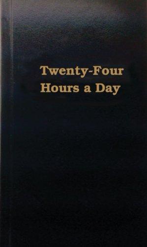 Twenty-Four Hours a Day: Meditations (Hazelden Meditations)