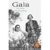 Gala: Ein Leben: Mein Leben mit Eluard und Dali
