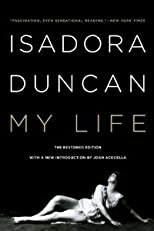 My Life (Revised and Updated) [Paperback] [2013] Revised and Updated Ed. Isadora Duncan, Joan Acocella