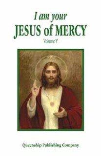I Am Your Jesus of Mercy (I Am Your Jesus of Mercy Series), Queenship Pub Co, Gianna T. Sullivan