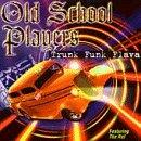 echange, troc Old School Players - Trunk Funk Flava