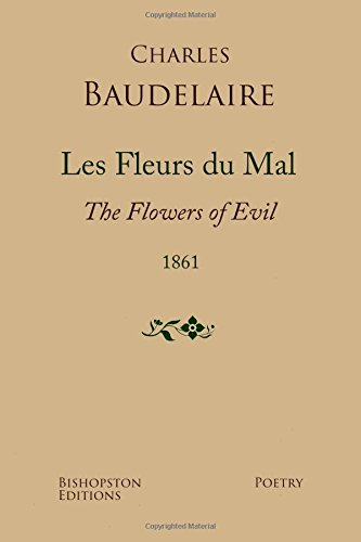 les-fleurs-du-mal-1861-a-new-dual-language-edition-revised-and-updated
