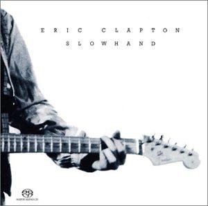 Eric Clapton - Slowhand (SACD) - Lyrics2You